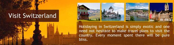 Switzerland Tourist Visas