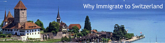 Why Immigrate to Switzerland